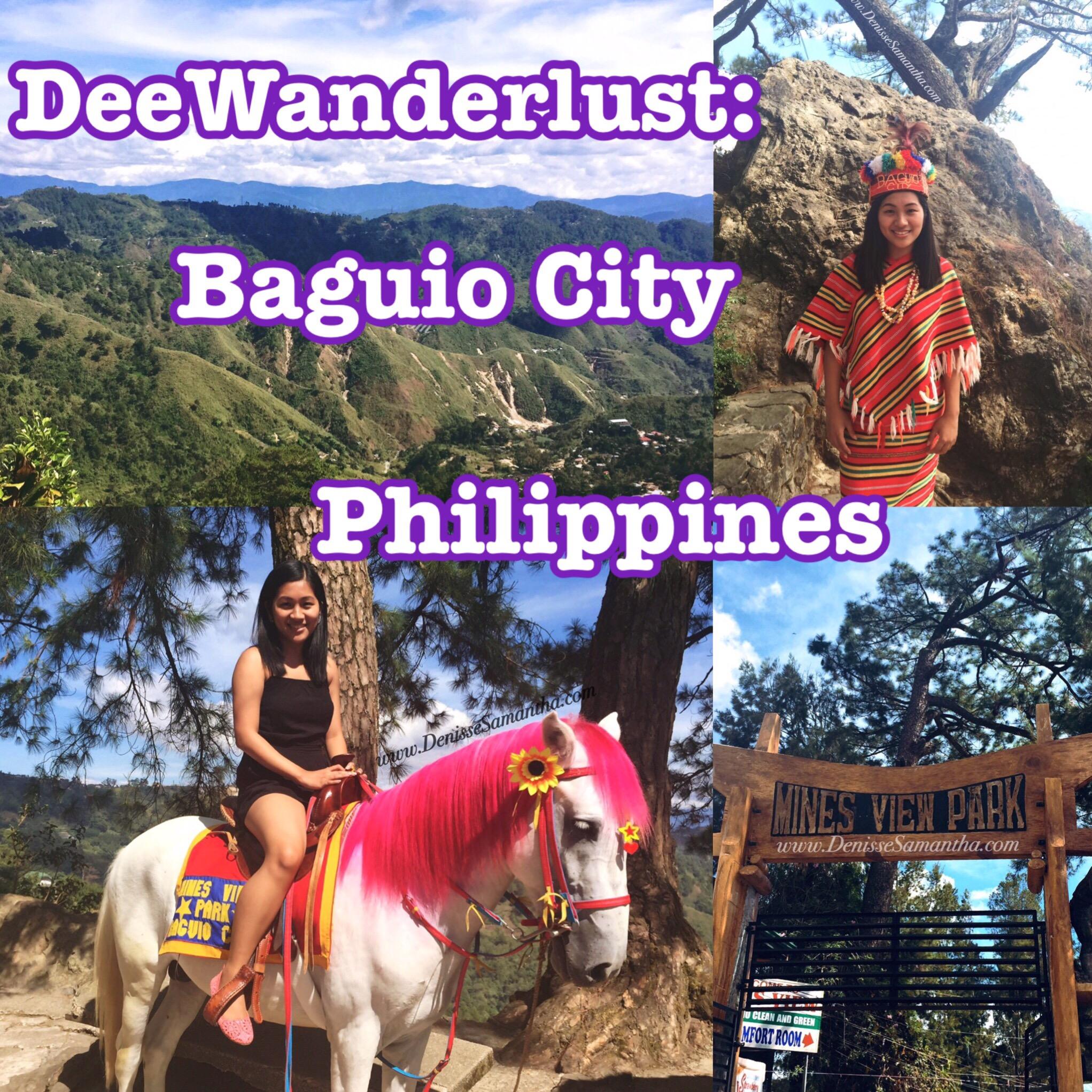 DeeWanderlust: Baguio City, Philippines